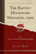 The Baptist Missionary Magazine, 1902, Vol. 82