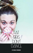 Fat Girls Don't Dance
