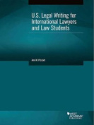 U.S. Legal Writing for International Lawyers and Law Students