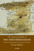 The Lives And Work Of Two Indo-trinidadians