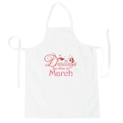 Darlings are born in March Apron aa14b
