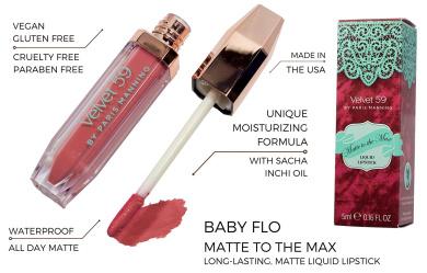 Velvet 59 Matte to the Max Liquid Lipstick Baby Flo