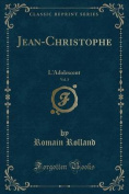 Jean-Christophe, Vol. 3 [FRE]