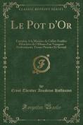 Le Pot D'Or [FRE]