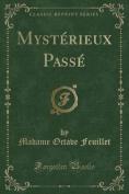 Mysterieux Passe  [FRE]