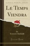 Le Temps Viendra  [FRE]