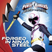 Forged in Ninja Steel (Power Rangers
