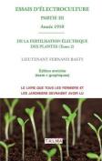 Essais D'Electroculture (Partie 3) [FRE]
