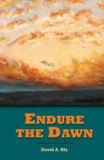 Endure the Dawn