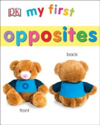 My First Opposites (My 1st Board Books) [Board book]