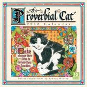 Proverbial Cat 2018 Wall Calendar
