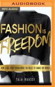 Fashion Is Freedom [Audio]
