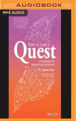 How to Lead a Quest [Audio]