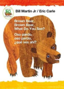 Brown Bear, Brown Bear, What Do You See? / Oso Pardo, Oso Pardo, Que Ves Ahi? (Bilingual Board Book - Spanish Edition) [Board book]