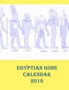 Egyptian Gods Calendar 2018