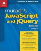 Murach's JavaScript and jQuery