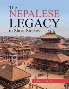 The Nepalese Legacy in Short Stories