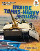 Inside Tanks and Heavy Artillery