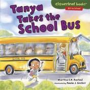 Tanya Takes the School Bus