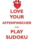 Love Your Affenpinscher and Play Sudoku Affenpinscher Sudoku Level 1 of 15