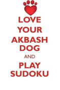 Love Your Akbash Dog and Play Sudoku Akbash Dog Sudoku Level 1 of 15