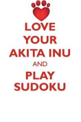 Love Your Akita Inu and Play Sudoku Akita Inu Sudoku Level 1 of 15