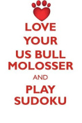 Love Your Us Bull Molosser and Play Sudoku American Bull Molosser Sudoku Level 1 of 15