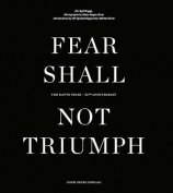 Fear Shall Not Triumph