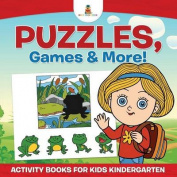 Puzzles, Games & More! Activity Books for Kids Kindergarten