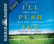 I'll Push You [Audio]