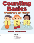 Counting Basics Workbook 1st Grade
