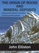 The Origin of Rocks and Mineral Deposit