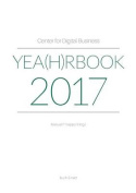 Center for Digital Business Yea(h)Rbook 2017 [GER]