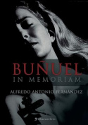 Bunuel in Memoriam [Spanish]