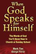 When God Speaks for Himself