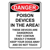 ComplianceSigns Vertical Aluminium OSHA DANGER Poison Devices In The Area! These Sign, 36cm x 25cm . with English Text, White