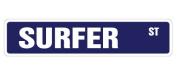 SURFER Street Sign surf board shorts bathing suit beach lover surfing beach