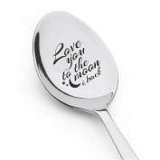 I Love to the Moon and Back Spoon- Best Selling Item - Gift for Him - Gift for Her - Lovers Gift - Spoon Gift