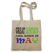 GREAT DENTISTS ARE BORN IN MAY FUNNY Tote bag w65r