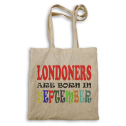 LONDONERS ARE BORN IN SEPTEMBER FUNNY Tote bag x30r