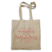 Sweating for the Wedding Tote bag aa84r