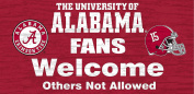 Fan Creations C0617 University Of Alabama Fans Welcome Sign