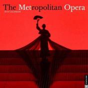 The Metropolitan Opera 2018 Wall Calendar