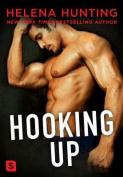 Hooking Up: A Novel