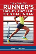 Complete Runner's Day-by-Day Log 2018 Diary