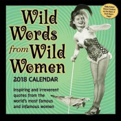 Wild Words from Wild Women 2018 Day-To-Day Calendar
