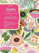 Posh: Happy Living 2017-2018 Monthly/Weekly Planner Calendar