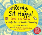 Ready, Set, Happy! 2018 Day-To-Day Calendar