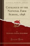 Catalogue of the National Farm School, 1898