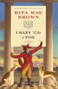 Crazy Like a Fox (Sister Jane)